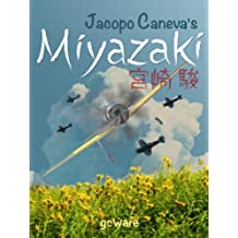 Jacopo Caneva's Miyazaki: Hayao Miyazaki's Studio Ghibli The Wind That Shakes Your Soul (Pop corn) (English Edition)