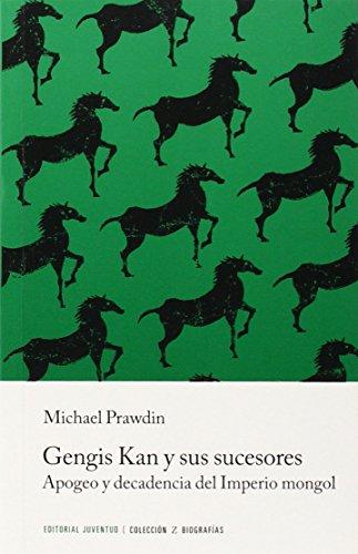 Gengis Kan Y Sus Sucesores (Libros de bolsillo Z) por Michael Prawdin