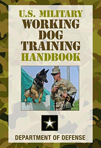 U.S. Military Working Dog Training Handbook (English Edition) por Department of Defense