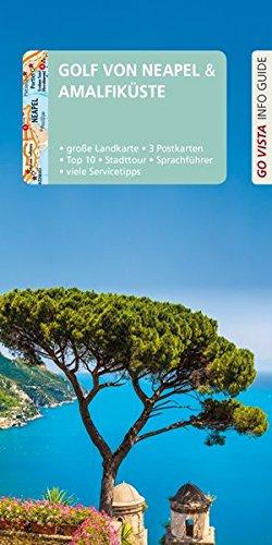 GO VISTA: Reiseführer Golf von Neapel & Amalfiküste: Mit Faltkarte und 3 Postkarten