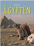 Reise durch ÄGYPTEN - Ein Bildband mit über 170 Bildern - STÜRTZ Verlag - Georg Schwikart (Autor), Axel Krause (Fotograf)