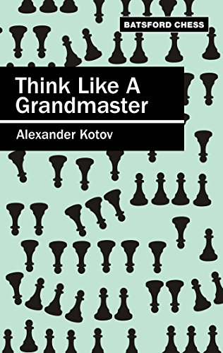 think-like-a-grandmaster-batsford-chess