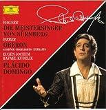 Wagner-Maitres Chant.Ex.Kubelik-Weber-Oberon-Jochum-Domingo- 1-Or.Sy.Radio Bavaroise-2-Or.Opéra Berli