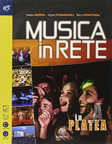 Musica in rete. In platea-Sul palco. per la Scuola media. Con e-book. Con espansione online