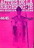 Actes de la recherche en sciences sociales, N° 44-45, novembre 1982, Eternelle église?