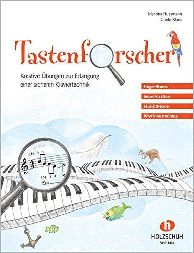 Tastenforscher - Kreative Übungen zur Erlangung einer sicheren Klaviertechnik (Outlet Kreative)