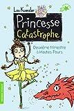 Princesse Catastrophe - Deuxième trimestre à Hautes-Tours