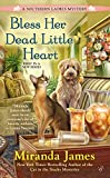 Front cover for the book Bless Her Dead Little Heart by Miranda James