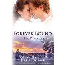 Forever Bound (The Protectors) (Volume 3) by Noelle Adams (2014-11-04)