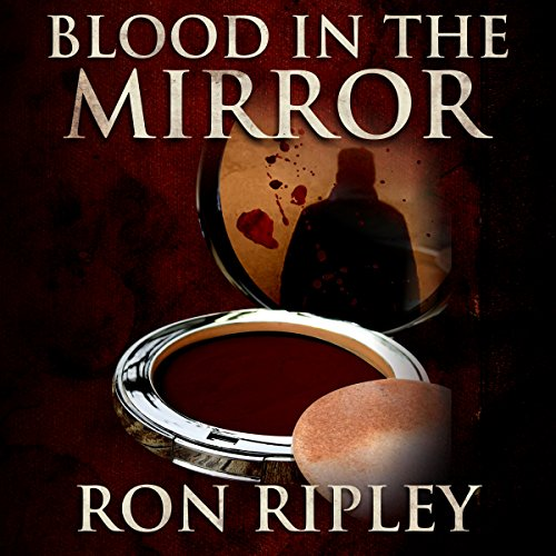 Blood in the Mirror: Haunted Collection Series, Book 3