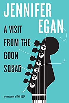 A Visit from the Goon Squad par [Egan, Jennifer]