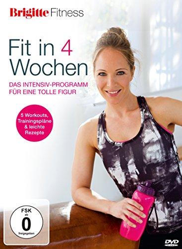 Brigitte Fitness - Fit in 4 Wochen - das Intensiv-Programm für eine tolle Figur