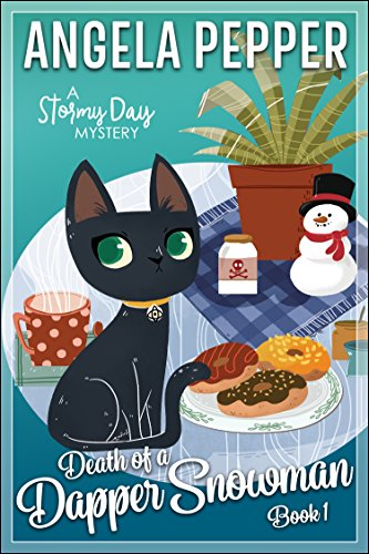 Death of a Dapper Snowman (Stormy Day Mystery Book 1) (English Edition) par [Pepper, Angela]