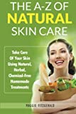 Best Natural Skincare - The A-Z of Natural Skin Care: Take Care Review