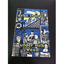 Under Milk Wood: a play for two voices