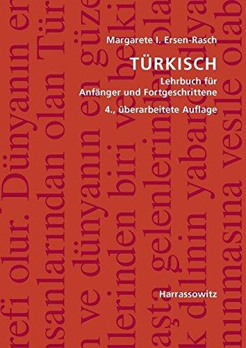 Türkisch: Lehrbuch für Anfänger und Fortgeschrittene. Mit zwei Audio-CDs zu sämtlichen Lektionen sowie mit alphabetischem Wörterverzeichnis und Übungsschlüssel im PDF-Format