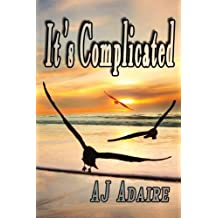 It's Complicated by AJ Adaire (2014-10-01)