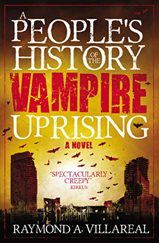 A People's History of the Vampire Uprising (English Edition)