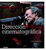 Direcci¢n cinematogrfica (Arte del cine)