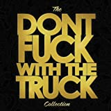 Don't Fuck With the Truck Coll [Vinyl LP]
