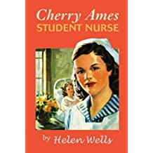 Cherry Ames Student Nurse: Book 1 (The Cherry Ames Nursing Stories)