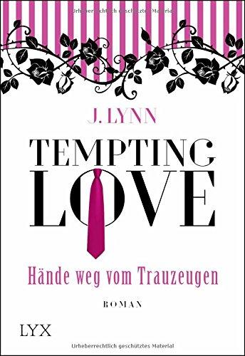 Preisvergleich Produktbild Tempting Love - Hände weg vom Trauzeugen (Gamble Brothers, Band 1)