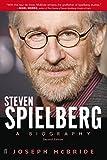 Steven Spielberg: A Biography (Third Edition)