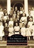 The Swedes of Greater Brockton (MA) (Images of America) by James E. Benson (2001-07-15)