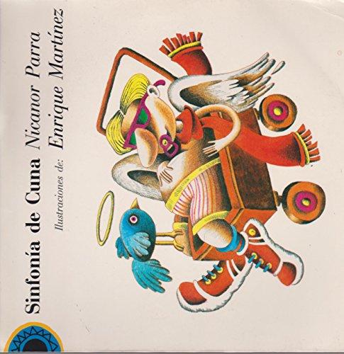 Sinfonia de cuna/Lullaby Symphony (En-cuento) por Nicanor Parra