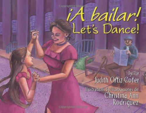 A Bailar!/Let's Dance por Judith Ortiz Cofer