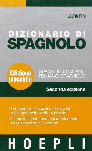 Dizionario di spagnolo. Spagnolo-italiano, italiano-spagnolo