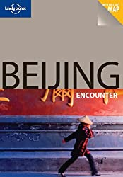 Beijing (Lonely Planet Encounter Guides)