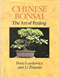 Chinese Bonsai: The Art of Penjing