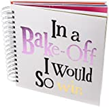"""Bright Side """"In a Bake-Off"""" Journal"""