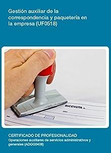 empresas paqueteria: UF0518 - Gestión auxiliar de la correspondencia y paquetería en la empresa