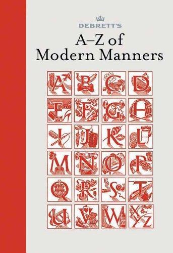 Debrett's A-Z of Modern Manners