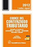 Codice del contenzioso tributario (I codici vigenti)