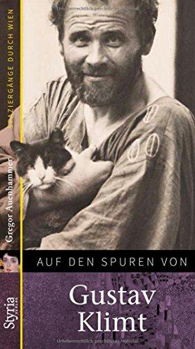 Auf den Spuren von Gustav Klimt: Spaziergänge durch Wien