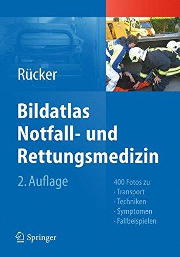 fallbeispiele notfallmedizin Bildatlas Notfall- und Rettungsmedizin: 400 Fotos zu Transport -Techniken - Symptomen - Fallbeispielen