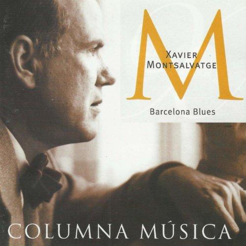 Xavier Montsalvatge: Barcelona...