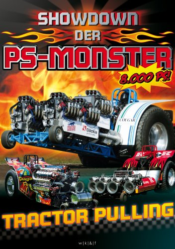 Showdown der PS-Monster - Tractor Pulling - Monster-truck-dvd