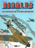 Biggles, tome 4 : La Bataille d'Angleterre