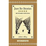 Just So Stories (Collector's Library) by Rudyard Kipling (2011-09-01)