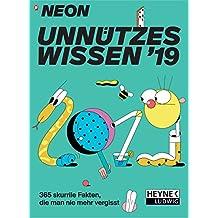 NEON – Unnützes Wissen 2019: 365 skurrile Fakten, die man nie mehr vergisst - Abreißkalender