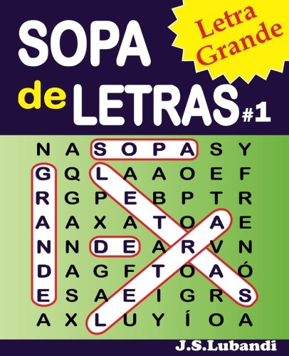 SOPA de LETRAS #1 (Letra Grande): Volume 1 (Spanish Word Search in Large Print)