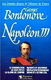 Napoléon III. Les grandes heures de l'histoire de France
