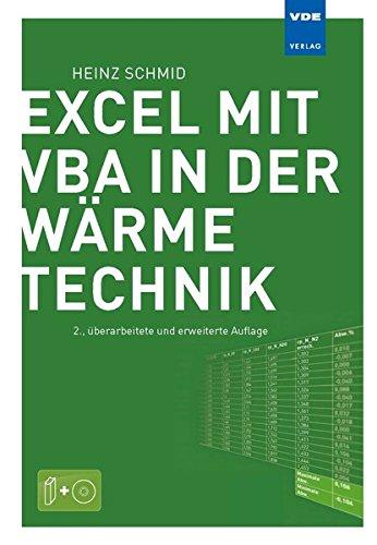 Excel mit VBA in der Wärmetechnik: Wärmeübertragung, Gasmischungen, Verbrennungsrechnung, Stoffdatenermittlung