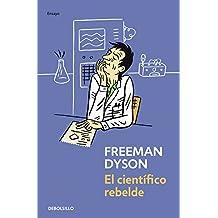 El cientifico rebelde / The Scientist as Rebel