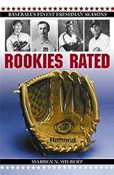 Rookies Rated: Baseball's Finest Freshman Seasons