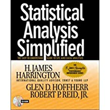 Statistical Analysis Simplified: The Easy-to-Understand Guide to SPC and Data Analysis (H.James Harrington Performance Improvement)